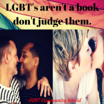LGBT's aren't a book don't judge them